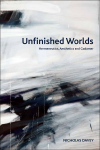 Unfinished Worlds